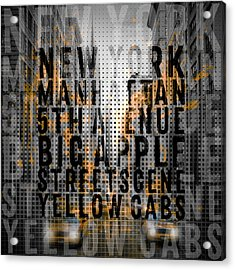 Graphic Art Nyc 5th Avenue Yellow Cabs - Typography And Splashes Acrylic Print by Melanie Viola