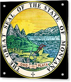 Great Seal Of The State Of Montana Acrylic Print by Mountain Dreams