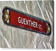 Guenther Street Sign Acrylic Print by Tony Grider