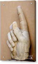 Hand With Pointing Index Finger. Statue Of Constantine. Palazzo Dei Conservatori. Capitoline Museums Acrylic Print by Bernard Jaubert