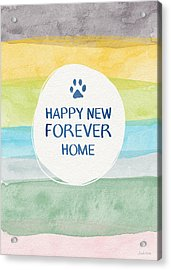 Happy New Forever Home- Art By Linda Woods Acrylic Print by Linda Woods