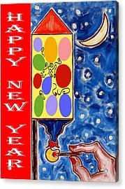 Happy New Year 47 Acrylic Print by Patrick J Murphy