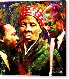 Harriet Tubman Martin Luther King Jr Malcolm X 20160421 Square Acrylic Print by Wingsdomain Art and Photography