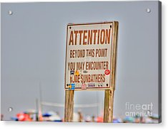 Hdr Sunbather Sign Beach Beaches Ocean Sea Photos Pictures Buy Sell Selling New Photography Pics  Acrylic Print by Pictures HDR