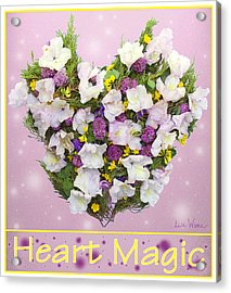 Heart Magic Acrylic Print by Lise Winne