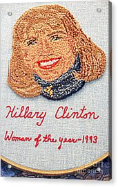 Hillary Clinton Woman Of The Year Acrylic Print by Randall Weidner