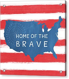 Home Of The Brave Acrylic Print by Linda Woods