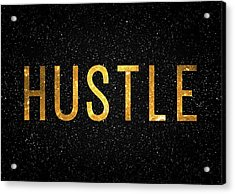 Hustle Acrylic Print by Taylan Apukovska