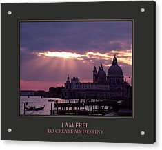 I Am Free To Create My Destiny Acrylic Print by Donna Corless