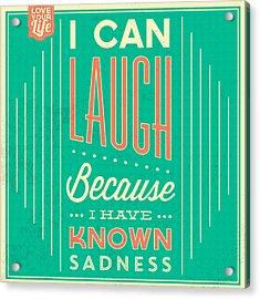 I Can Laugh Acrylic Print by Naxart Studio