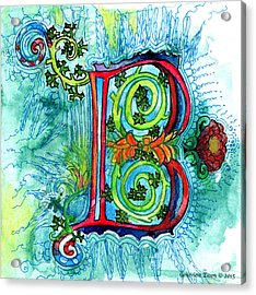 Illuminated Letter B Acrylic Print by Genevieve Esson