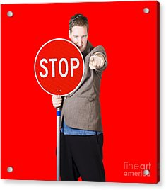 Isolated Man Holding Red Traffic Stop Sign Acrylic Print by Jorgo Photography - Wall Art Gallery