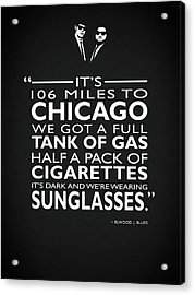 Its 106 Miles To Chicago Acrylic Print by Mark Rogan