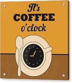 It's Coffee O'clock Acrylic Print by Naxart Studio