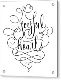 Joyful Hearts Lettering With Scrollwork Acrylic Print by Gillham Studios