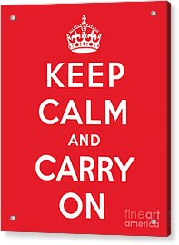 Keep Calm And Carry On Acrylic Print by English School