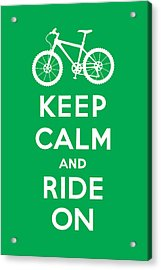 Keep Calm And Ride On - Mountain Bike - Green Acrylic Print by Andi Bird