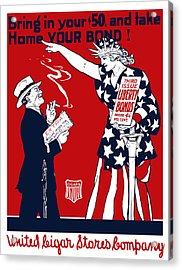 Lady Liberty War Bonds - Ww1 Acrylic Print by War Is Hell Store
