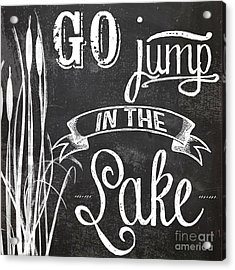 Lake House Rustic Sign Acrylic Print by Mindy Sommers