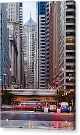 Lasalle Street Canyon With Chicago Board Of Trade Building At The South Side II - Chicago Illinois Acrylic Print by Silvio Ligutti