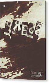Letter Press Typeset  Acrylic Print by Jorgo Photography - Wall Art Gallery