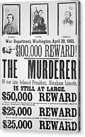 Lincoln Assassination Wanted Poster Acrylic Print by American School