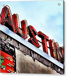 Love #austin Acrylic Print by Things To Do In Austin Texas