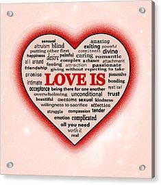 Love Is Acrylic Print by Anastasiya Malakhova