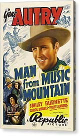 Man From Music Mountain, Gene Autry Acrylic Print by Everett