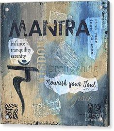 Mantra Acrylic Print by Debbie DeWitt