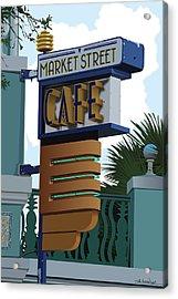Market Street Cafe Acrylic Print by Bill Dussinger