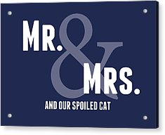 Mr And Mrs And Cat Acrylic Print by Linda Woods