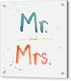 Mr And Mrs Acrylic Print by Linda Woods