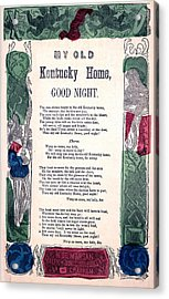 My Old Kentucky Home, Good Night Acrylic Print by Everett