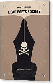 No486 My Dead Poets Society Minimal Movie Poster Acrylic Print by Chungkong Art