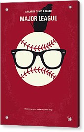 No541 My Major League Minimal Movie Poster Acrylic Print by Chungkong Art