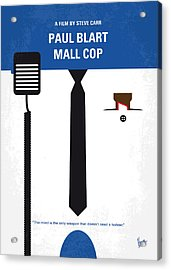 No579 My Paul Blart Mall Cop Minimal Movie Poster Acrylic Print by Chungkong Art