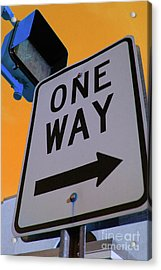 Only One Way Acrylic Print by Karol Livote