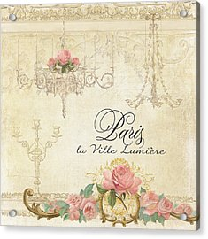 Parchment Paris - City Of Light Chandelier Candelabra Chalk Roses Acrylic Print by Audrey Jeanne Roberts