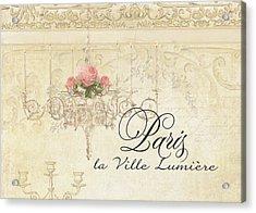 Parchment Paris - City Of Light Rose Chandelier W Plaster Walls Acrylic Print by Audrey Jeanne Roberts