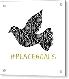 Peace Goals- Art By Linda Woods Acrylic Print by Linda Woods