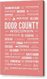 Places Of Door County On Coral Acrylic Print by Christopher Arndt