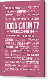 Places Of Door County On Wine Acrylic Print by Christopher Arndt