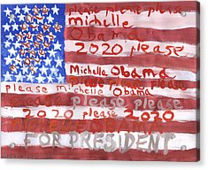 Please Michelle Obama Please 2020  Acrylic Print by Sushila Burgess