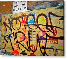 Post No Bills Hillary Clinton  Acrylic Print by Funkpix Photo Hunter