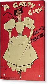 Poster Advertising A Gaiety Girl At The Dalys Theatre In Great Britain Acrylic Print by Dudley Hardy