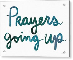 Prayers Going Up- Art By Linda Woods Acrylic Print by Linda Woods