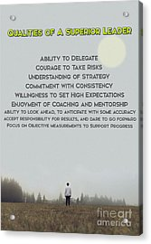 Qualities Of Superior Leaders Acrylic Print by Celestial Images