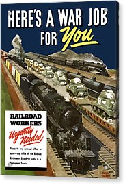 Railroad Workers Urgently Needed Acrylic Print by War Is Hell Store