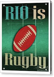 Rio Is Rugby Acrylic Print by Joost Hogervorst